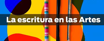 Cátedra Abierta FAD: La escritura en las Artes