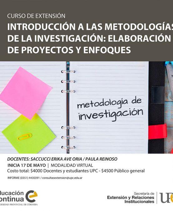 Introducción a las metodologías de la investigación: elaboración de proyectos y enfoques – Inicia: 17/05/2021
