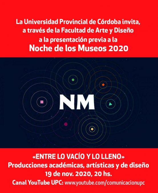 La Universidad Provincial de Córdoba invita, a través de la Facultad de Arte y Diseño a la presentación previa a la Noche de los Museos 2020