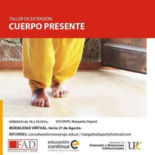 Taller abierto: Cuerpo Presente – Inicia: 21/08/2021