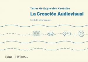 Taller de Expresión creativa creación audiovisual 2021