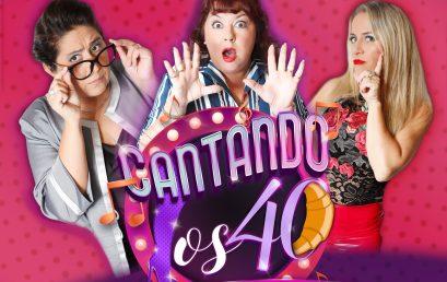 CANTANDO LOS 40 (TEATRO)