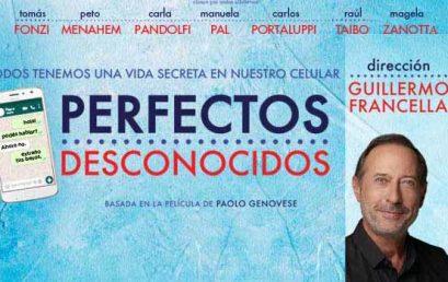 """""""PERFECTOS DESCONOCIDOS"""" (TEATRO)"""