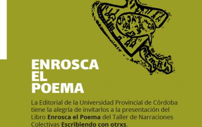Sumate a la presentación del libro: Enrosca el poema, de la editorial universitaria UPC