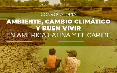 Convocatoria a Becas de investigación: Ambiente, cambio climático y buen vivir en América Latina y el Caribe