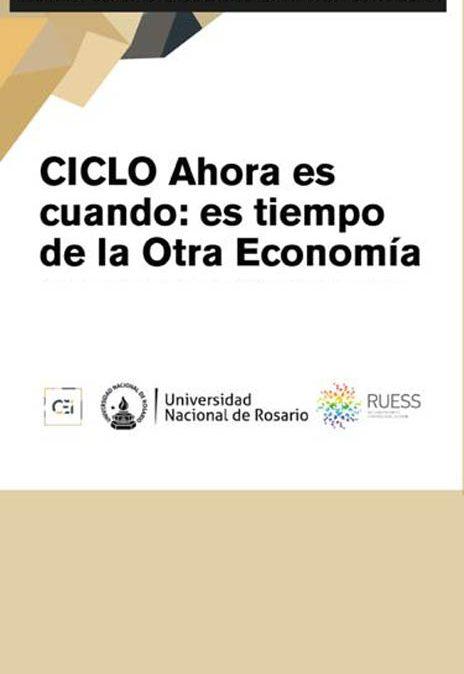 Ciclo virtual sobre la economía social y solidaria: Ahora es cuando, es tiempo de la otra economía
