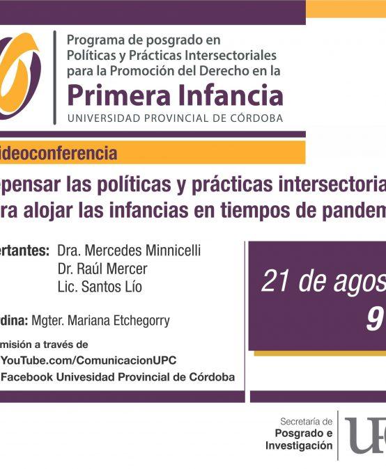 Videoconferencia: Repensar las políticas y prácticas intersectoriales para alojar las infancias en tiempos de pandemia