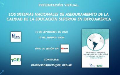 Presentacion virtual internacional: Los sistemas nacionales de aseguramiento de la calidad de la educación superior en Iberoamérica