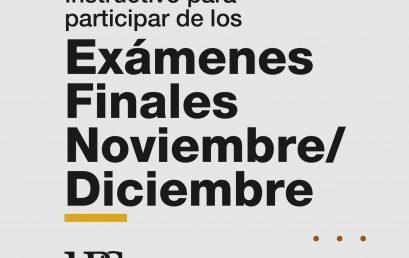 Ya está disponible el instructivo para los exámenes finales de noviembre y diciembre