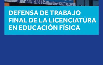 Nueva defensa de trabajo final de la Licenciatura en Educación Física