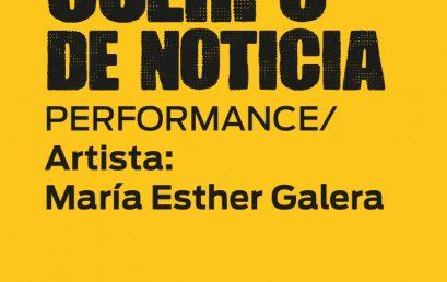 Cuerpo de Noticia: una performance para reflexionar sobre femicidio, resistencia, existencia y memoria