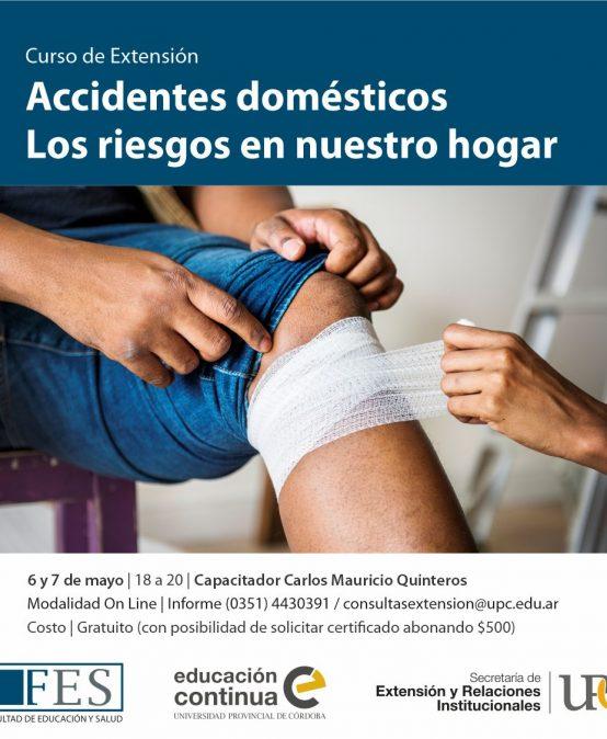 Accidentes domésticos. Los riesgos en nuestro hogar – Inicia: 06/05/2021