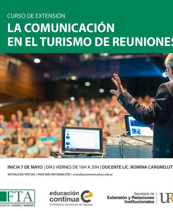 Curso de Extensión: La Comunicación en el Turismo de Reuniones – Inicia el 07/05/21