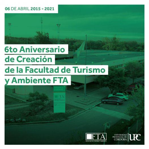 Celebramos el 6to aniversario de creación de la Facultad de Turismo y Ambiente