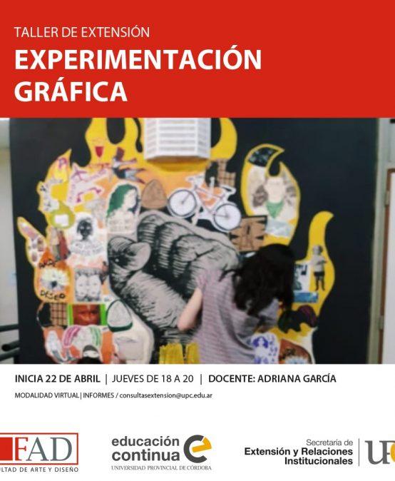 Taller de Extensión: Experimentación Gráfica – Inicia: 22/04/2021