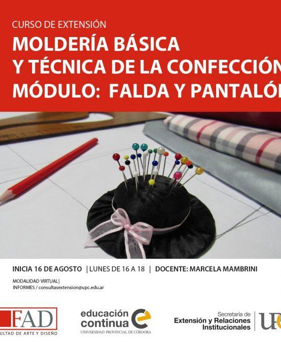 Curso de Extensión: Moldería básica y técnica de la confección. Módulo falda y pantalón – Inicia: 06/08/2021