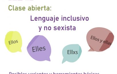 ¡Sumate a la Clase abierta sobre Lenguaje inclusivo y no sexista!
