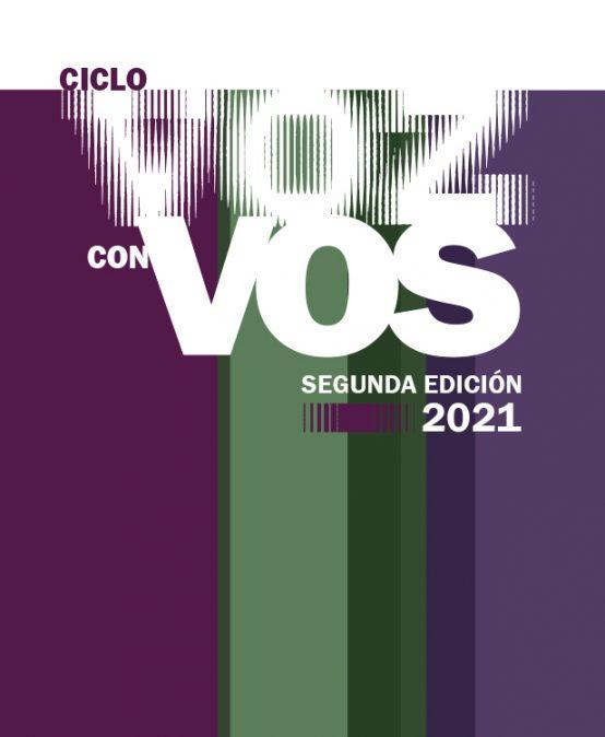 Invitación a participar en el «Ciclo Voz con vos 2021» – Segunda Edición