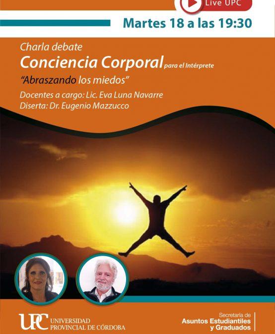Charla Debate: Conciencia Corporal para el interprete – Abraszando los miedos