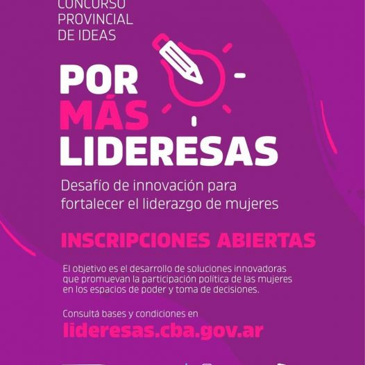 Últimos días para inscribirte al Concurso Provincial de Ideas: Por más lideresas