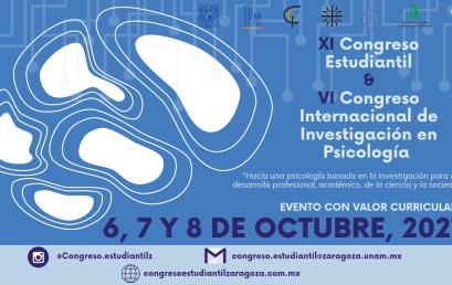 XI Congreso Estudiantil y VI Congreso Internacional en Investigación en Psicología de la Universidad Nacional Autónoma de México (UNAM)