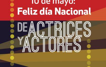 """""""Somos actores, ese es nuestro trabajo"""": Testimonios en el Día Nacional de las Actrices y los Actores"""