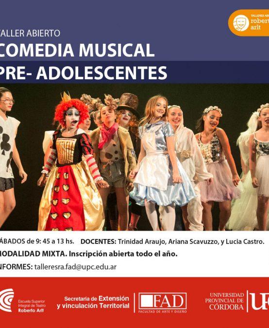 Taller ABIERTO: Comedia Musical para pre- adolescentes