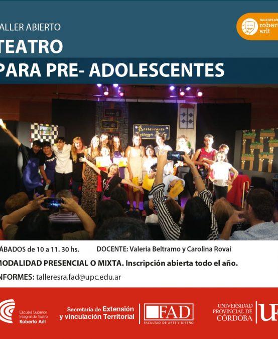 Taller ABIERTO: Teatro para pre- adolescentes