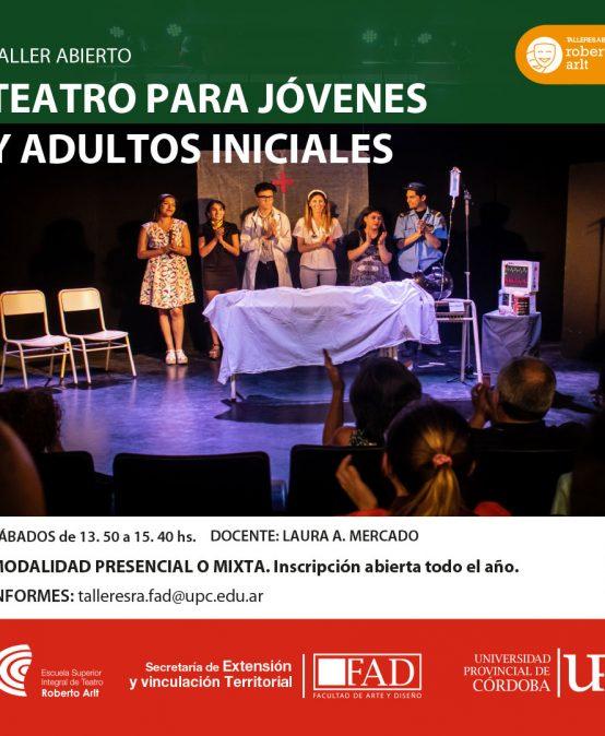Taller ABIERTO de Teatro para Jóvenes y Adultos – Iniciales