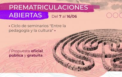 """Últimos días para inscribirte al ciclo de seminarios """"Entre la Pedagogía y la Cultura"""""""