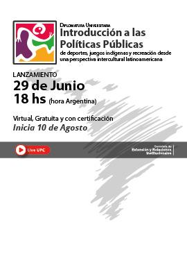 Diplomatura Universitaria Introducción a las Políticas Públicas de Deportes, Juegos Indígenas y Recreación desde una perspectiva intercultural latinoamericana