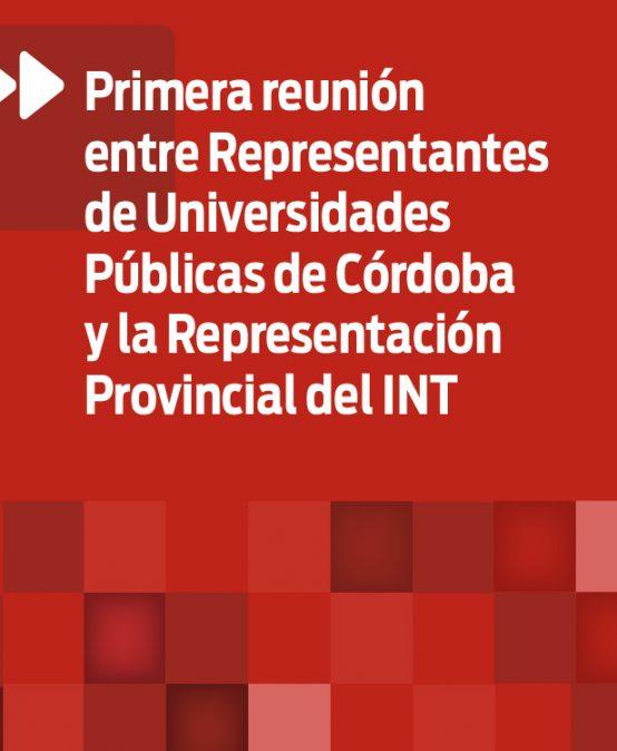 Primera reunión entre Universidades Públicas de Córdoba y la representación provincial del Instituto Nacional del Teatro