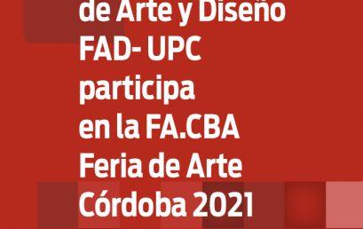 LA FAD presente en la FA.CBA, Feria de Arte Córdoba 2021