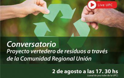 Conversatorio sobre proyecto vertedero de residuos a travésde la Comunidad Regional Unión