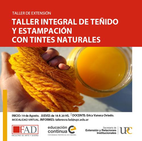 Taller Integral de Teñido y Estampación con Tintes Naturales – Inicia: 19/08/2021