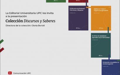 La Editorial UPC invita a la presentación de dos volúmenes de la colección Discursos y saberes