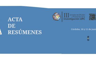 Se publican las actas de resúmenes de las III Jornadas de Difusión y Promoción de la Investigación de la UPC y las I Jornadas de Investigación de la RUP