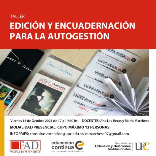 Taller de extensión: «Edición y encuadernación para la autogestión» – Inicia: 15/10/2021