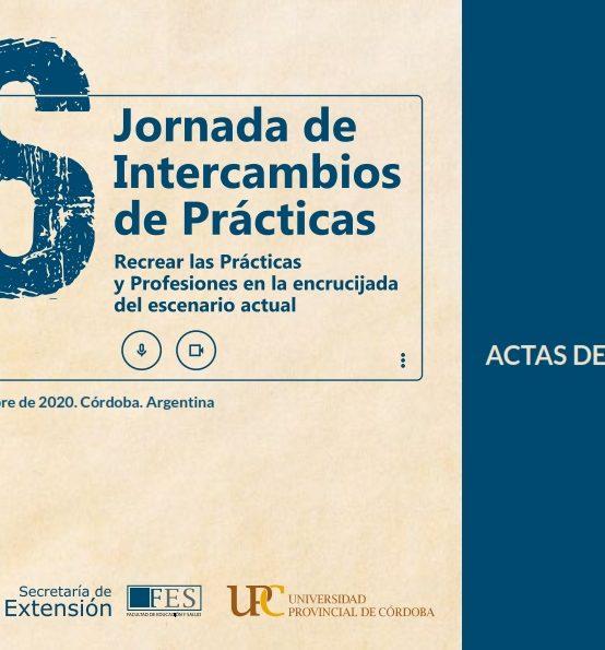 ¡Ya están disponibles las actas de las 6º Jornadas de Intercambio de Prácticas!