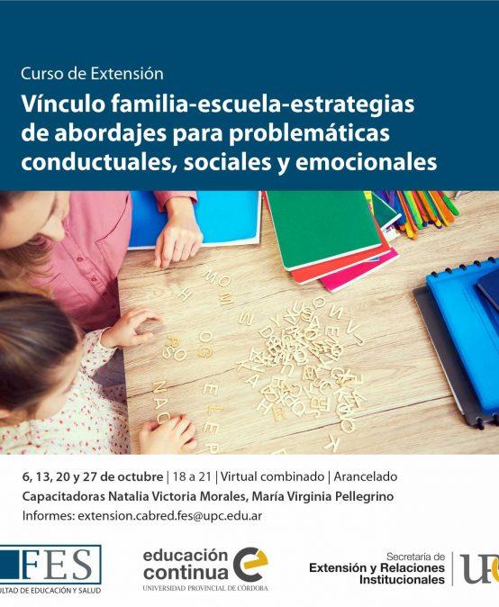 Vínculo familia-escuela-estrategias de abordajes para problemáticas conductuales, sociales y emocionales – Inicia: 6/10/2021