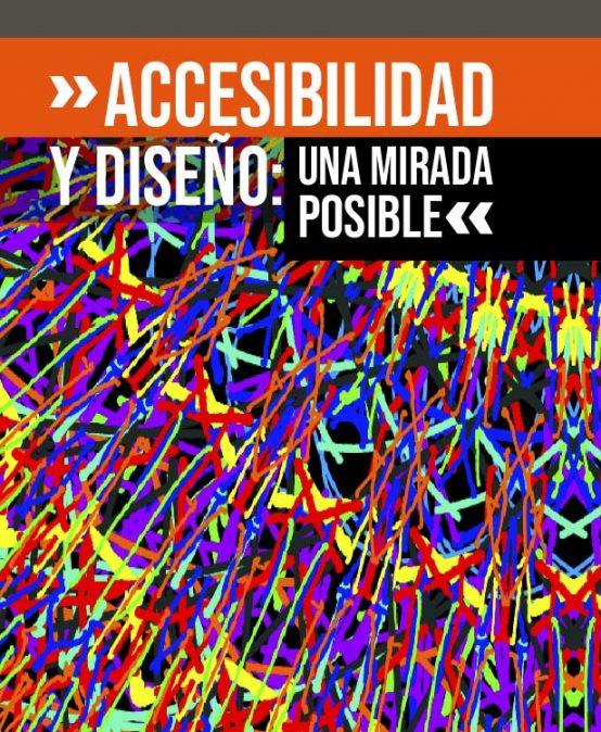 Invitación al Conversatorio: «Accesibilidad y Diseño, una mirada posible»