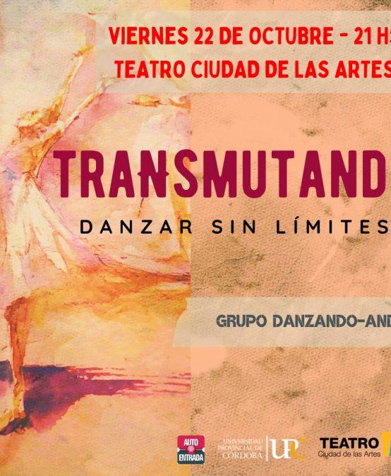 Estrena Transmutando en el Teatro Ciudad de la Artes de la UPC