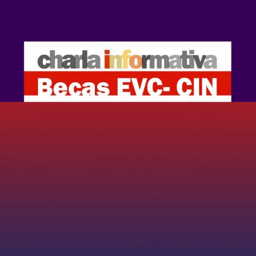 Becas EVC- CIN 2021: Charla informativa para interesados de la FAD