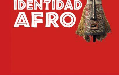 """Se realizará con presencialidad cuidada el Encuentro: """"Vislumbrando nuestra identidad Afro"""""""